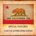 One California Day - Special Features
