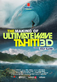 Making of The Ultimate Wave Tahiti