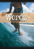 Wordz - A longboarding Lexicon